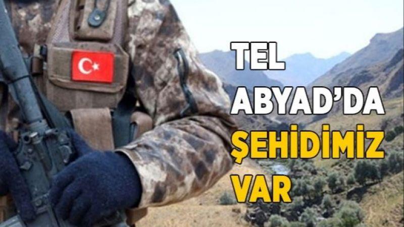 Tel Abyad'da Şehidimiz Var !