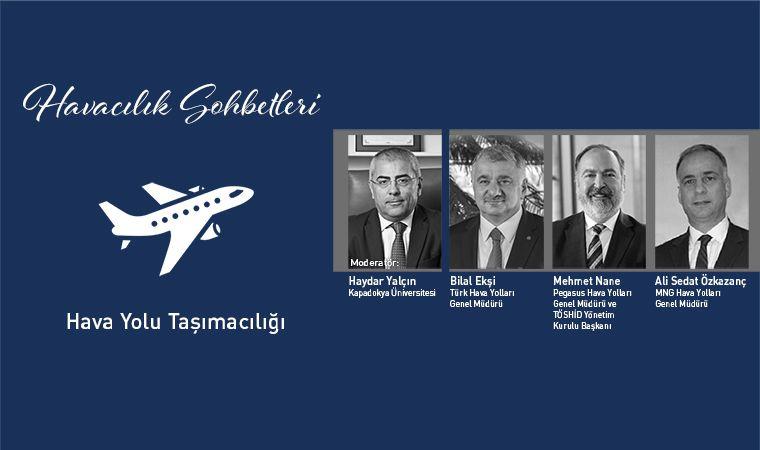 Havacılığın Liderleri Havacılık Sohbetleri'nde Buluşacak