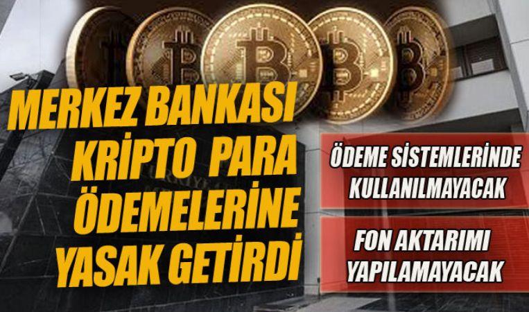 Ödemelerde Kripto Paraların Kullanılması Yasaklandı