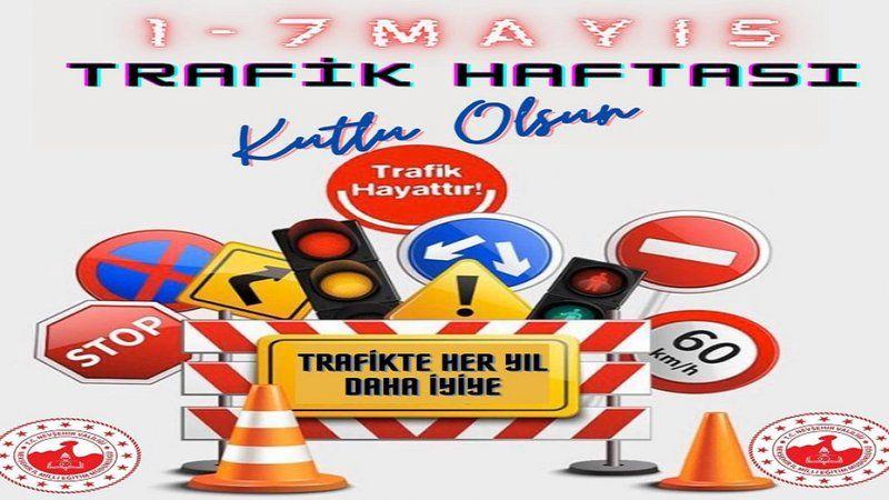 Karayolu Trafik Güvenliği Haftası Kutlu Olsun