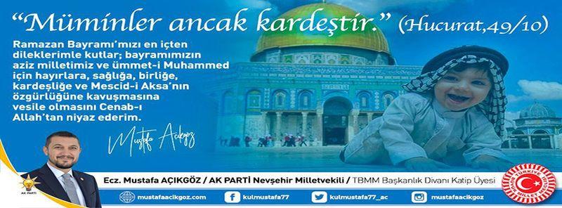 """Açıkgöz, """"Ramazan Bayramı'mız Mübarek Olsun"""""""