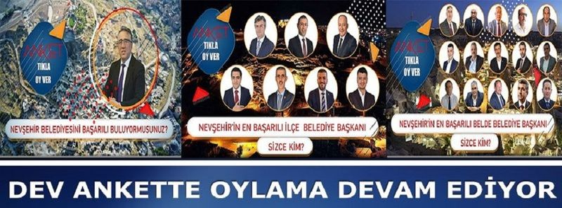 Nevşehir'de Belediye Başkanlarında Anket Sonuçları Şaşırtıcı