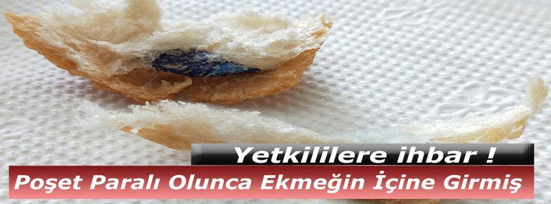 Nevşehir'de Ekmekten Poşet Çıktı
