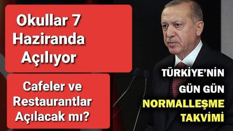 Erdoğan, Normalleşme Takvimini Açıkladı