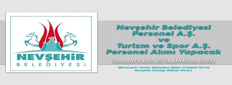 Nevşehir Belediyesi Turizm ve Spor a.ş ve Personel a.ş'ye 100 Geçici İşçi Alınacak