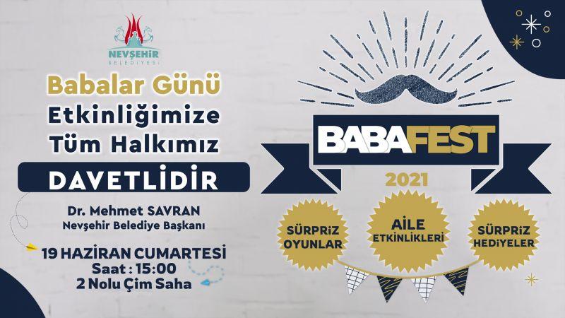 Nevşehir Belediyesi'nden Babalara Festival!