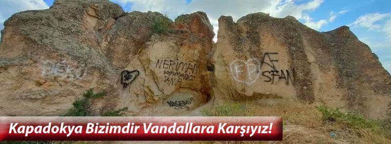 Kapadokya Bizimdir Vandallara Karşıyız!