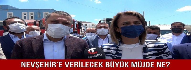 Nevşehir'e Verilecek Büyük Müjde Ne?