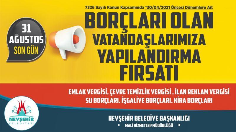 Nevşehir Belediyesi'nden Borçları Yapılandırma Fırsatı