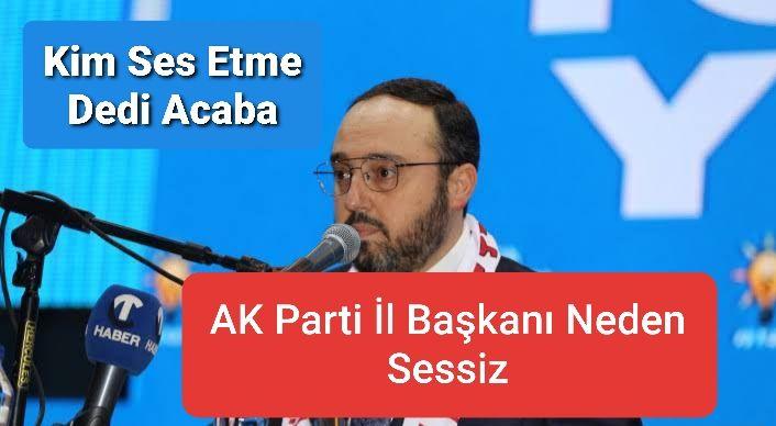 AK Parti Nevşehir İl Başkanı Sen Ne İşe Yararsın?