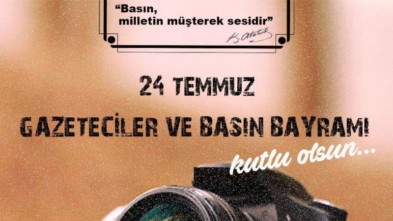 Başkan Ömer Yasakçı'dan  24 Temmuz Gazeteciler ve Basın Bayram Mesajı