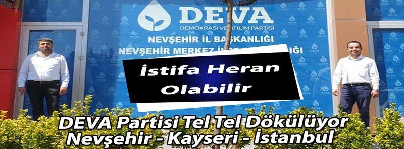 Nevşehir DEVA Partisi Teşkilatı Çatırdadı
