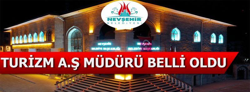 Nevşehir Belediyesinde Turizm ve Spor A.Ş Genel Müdürü Kim Oldu?