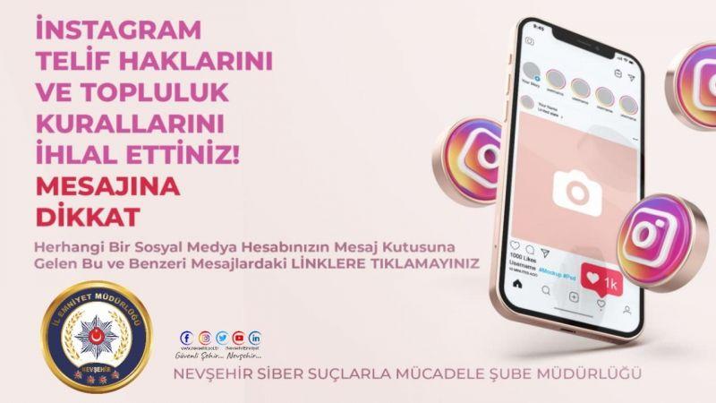 Nevşehir Emniyeti Uyardı! Sosyal Medyada Aman Dikkat