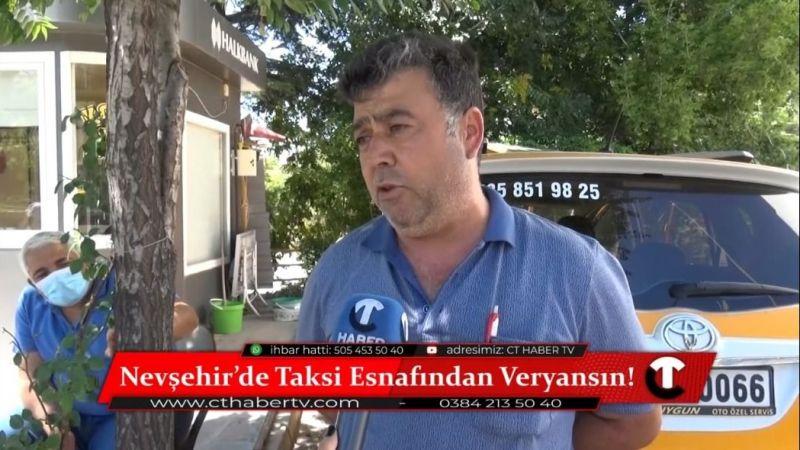 Nevşehir'de Taksi Esnafından Veryansın!