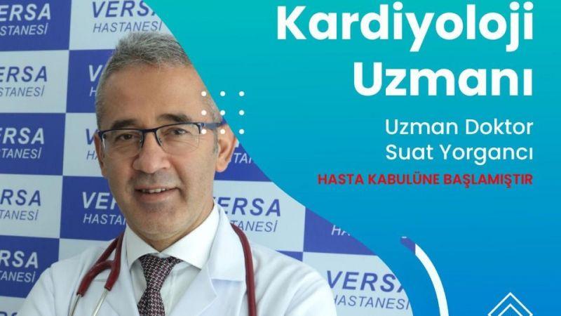 Özel Versa Hastanesi'nin Yeni Kardiyoloji Uzmanı Hasta Kabulüne Başladı