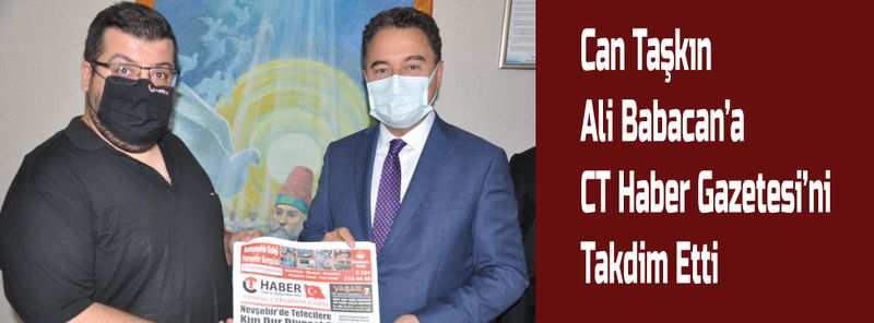 Can Taşkın, Ali Babacan'a CT Haber Gazetesi'ni Takdim Etti