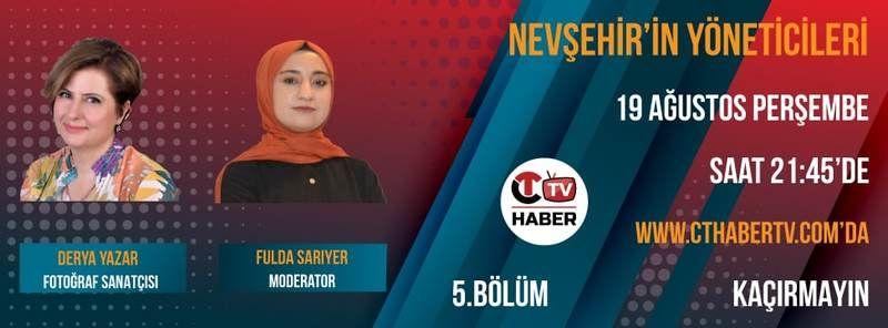 Şehrin Nabzı Nevşehir'in Yöneticileri Programı'nda Atıyor!