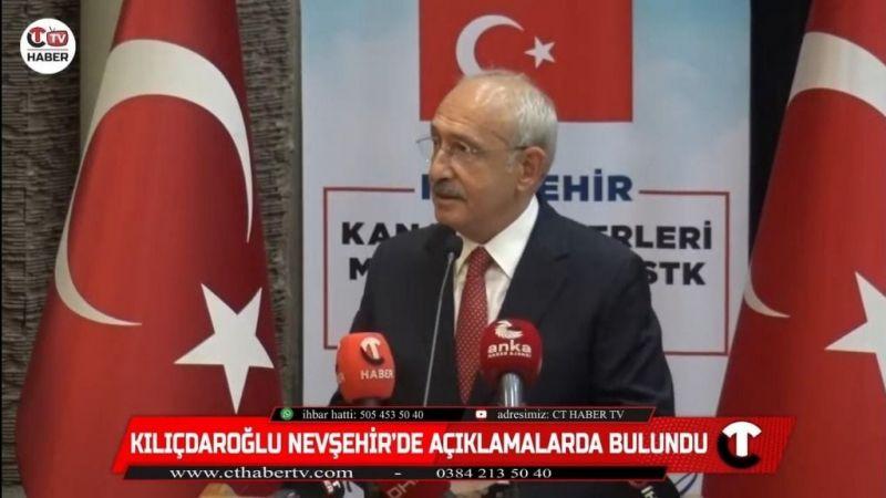 Kılıçdaroğlu Nevşehir'de Açıklamalarda Bulundu!
