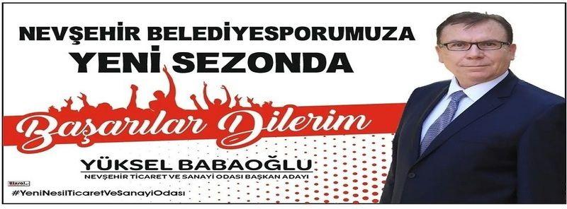 Yüksel Babaoğlu, Nevşehir Belediyespor'a Yeni Sezonda Başarılar Diledi