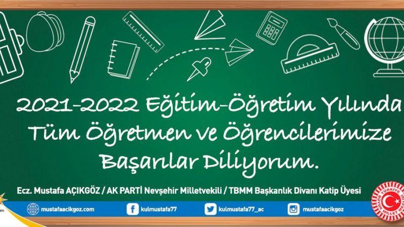 Nevşehir Milletvekili Açıkgöz, 2021-2022 Eğitim Öğretim Yılını Kutladı