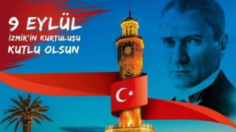 """""""İzmir'in Kurtuluşunun 99. Yıldönümü Kutlu Olsun """""""