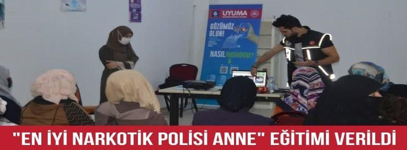 """Kapadokya Kadın Dayanışma Derneğine """"En İyi Narkotik Polisi Anne"""" Eğitimi Verildi"""