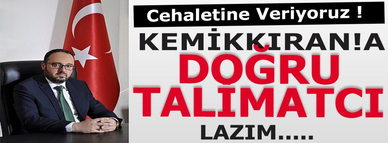 AK Parti İl Başkanı Ali Kemikkıran Ne Yapmaya Çalışıyor?