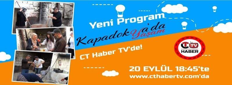 Yeni Program Kapadokya'da Yaşam Bu Akşam CT Haber TV'de!