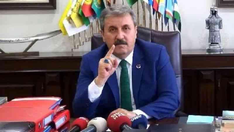 """BBP Genel Başkanı Destici: """"Bu gerçekten Türk milletine ve inancına yapılmış büyük bir saygısızlıktır"""""""