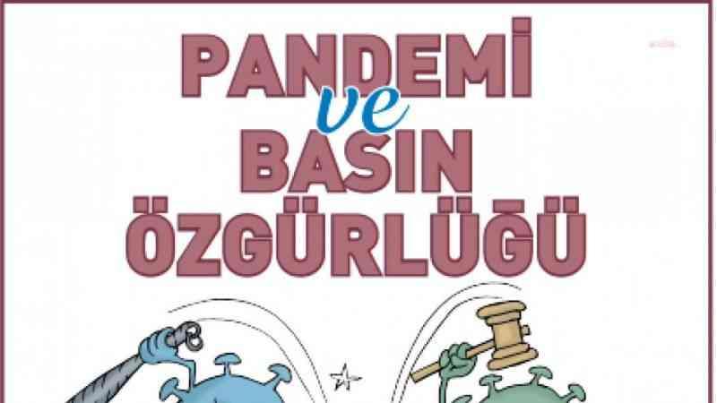 CHP, Pandemi ve Basın Özgürlüğü raporu yayınladı