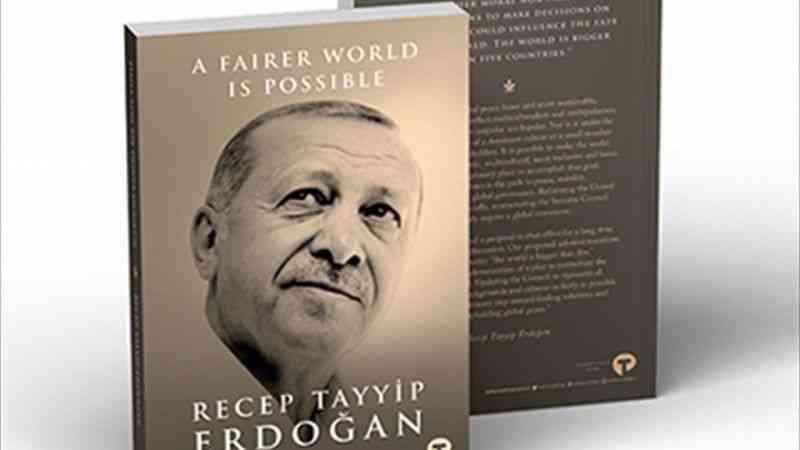 """Cumhurbaşkanı Erdoğan, """"Daha Adil Bir Dünya Mümkün"""" kitabının çevirisini dünya liderlerine takdim edecek"""