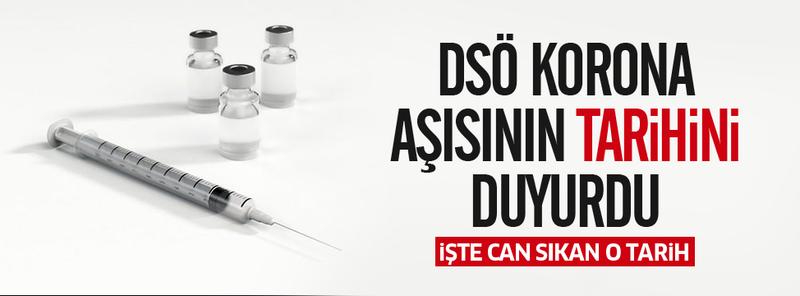 Son Dakika: DSÖ korona aşısının vaktini duyurdu! İşte can sıkan tarih