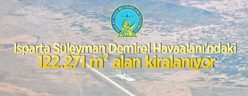 Isparta Süleyman Demirel Havaalanı'nda dev alan kiraya verilecek