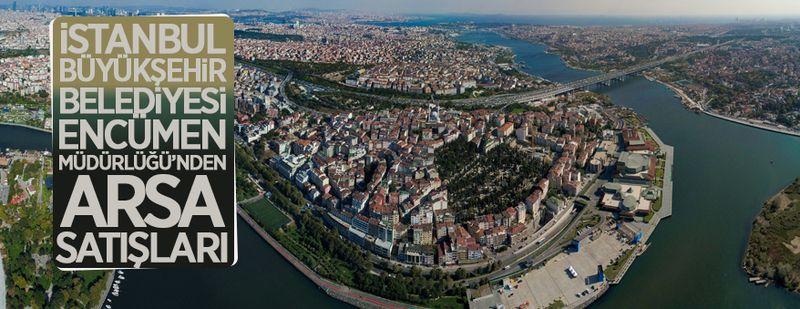 İstanbul Büyükşehir Belediyesi'nden arsa satış duyuruları
