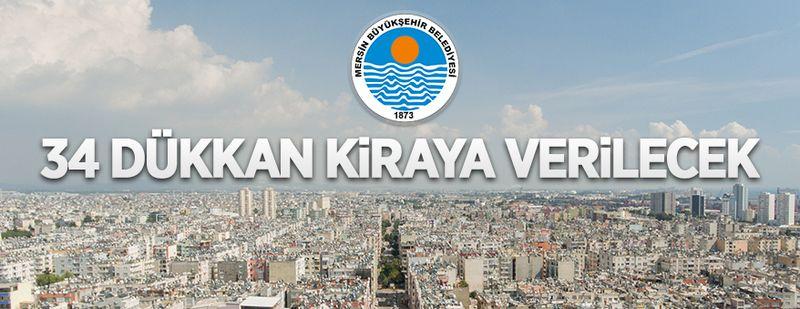 Mersin Büyükşehir Belediyesi'nde ait 34 adet taşınmaz kiraya verilecek