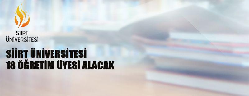 Siirt Üniversitesi 18 Öğretim Üyesi alacak