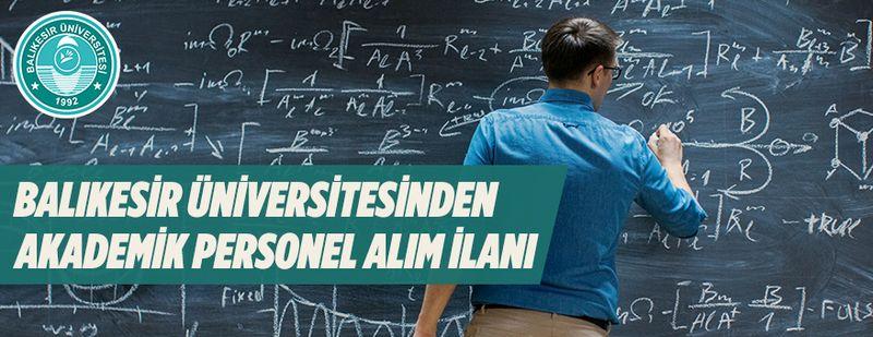 Balıkesir Üniversitesinden akademik personel alım ilanı