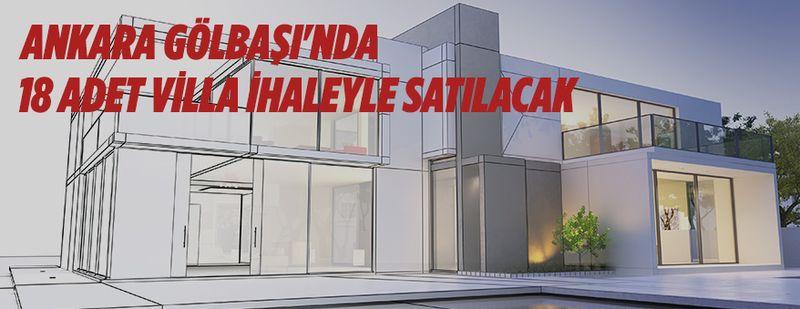 Ankara Gölbaşı'nda 18 adet villa ihaleyle satılacak