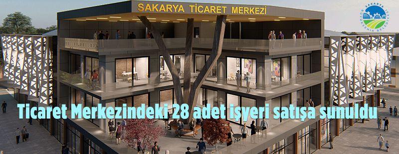 Sakarya Büyükşehir Belediyesi 28 adet işyerini satışa sundu