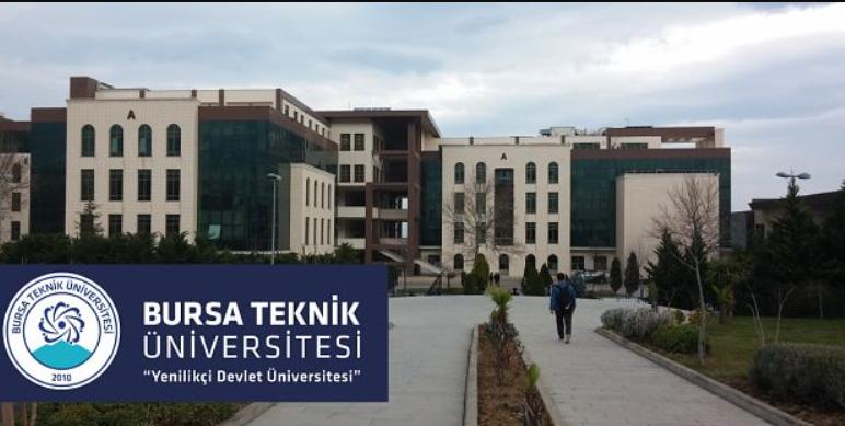 Bursa Teknik Üniversitesi 10 Öğretim Görevlisi ve Araştırma Görevlisi alıyor