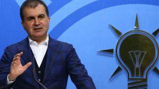 AKP Sözcüsü Çelik: Her türlü şiddet eylemini kınıyoruz