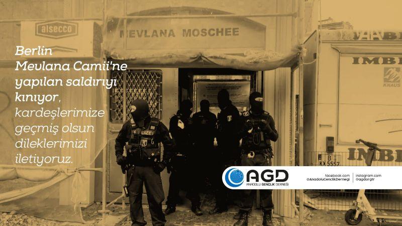 AGD, Berlin Mevlana Camisi'ne yapılan saldırıyı kınadı
