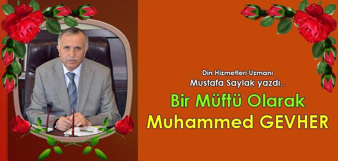 Bir Müftü Olarak Merhum Muhammed GEVHER