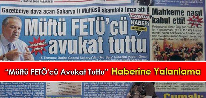 """""""Müftü FETÖ'cü Avukat Tuttu"""" Haberine Yalanlama"""