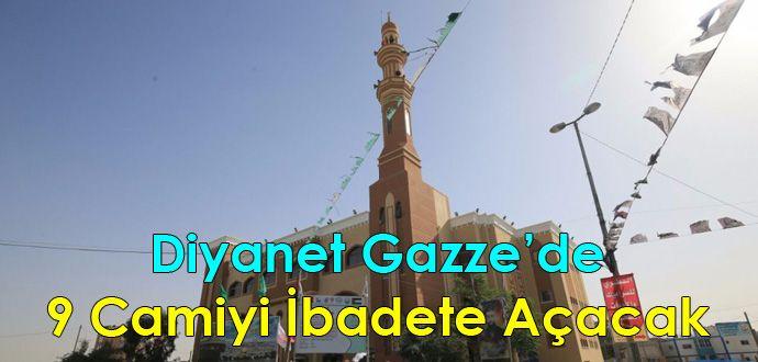 Diyanet Gazze'de 9 Camiyi İbadete Açacak