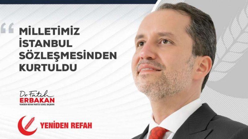 """Erbakan'dan """"İstanbul Sözleşmesi"""" mesajı"""