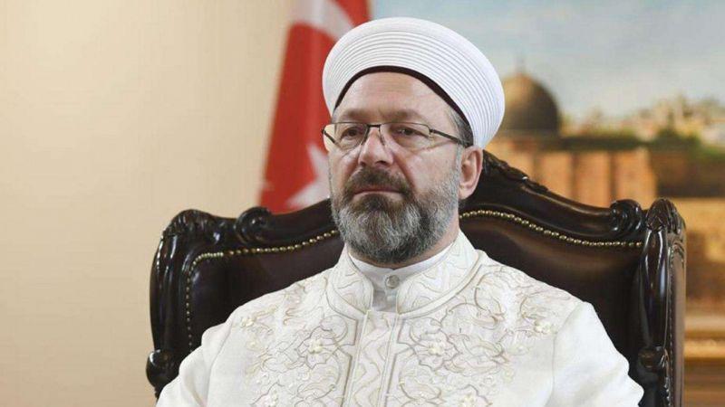 Diyanet İşleri Başkanı Erbaş'tan taziye mesajı