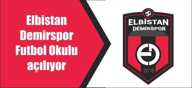 Elbistan Demirspor Futbol Okulu açılıyor