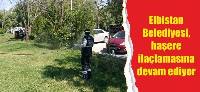 Elbistan Belediyesi, haşere ilaçlamasına devam ediyor